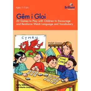 Gem-i-Gloi---20-games-to-play-with-children-to-encourage-and-reinforce-Welsh-language-and-vocabulary