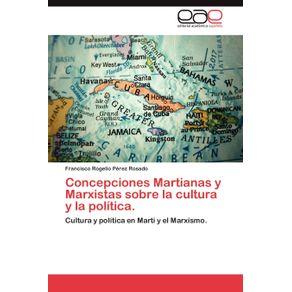 Concepciones-Martianas-y-Marxistas-Sobre-La-Cultura-y-La-Politica.