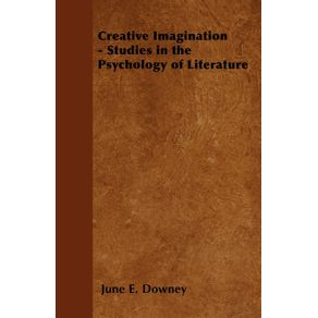 Creative-Imagination---Studies-in-the-Psychology-of-Literature