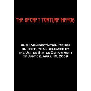 The-Secret-Torture-Memos