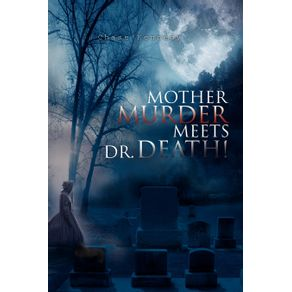 Mother-Murder-Meets-Dr.-Death-