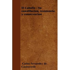 El-Caballo---Su-constitucion-resistencia-y-conservacion