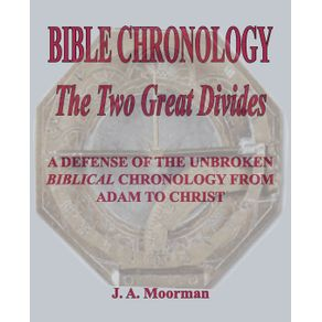 Bible-Chronology-The-Two-Great-Divides