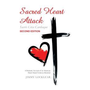 Sacred-Heart-Attack- -Sacree-Crise-Cardiaque