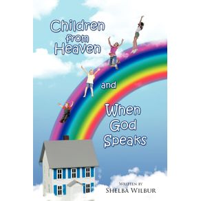 Children-from-Heaven-and-When-God-Speaks