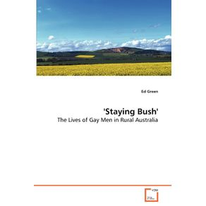 Staying-Bush---The-Lives-of-Gay-Men-in-Rural-Australia