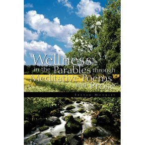 Wellness-in-the-Parables-Through-Meditative-Poems-and-Prose