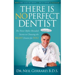There-is-No-Perfect-Dentist