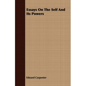 Essays-On-The-Self-And-Its-Powers