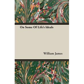 On-Some-Of-Lifes-Ideals
