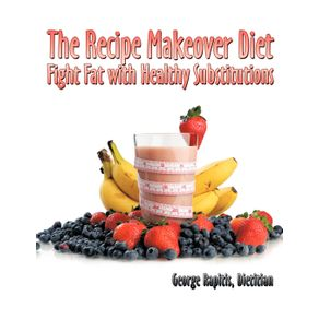 The-Recipe-Makeover-Diet