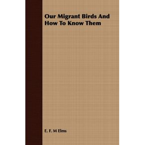 Our-Migrant-Birds-And-How-To-Know-Them