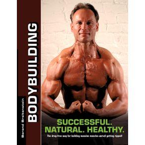 Bodybuilding---Successful.-Natural.-Healthy.