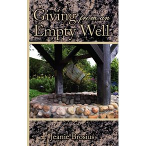 Giving-From-an-Empty-Well