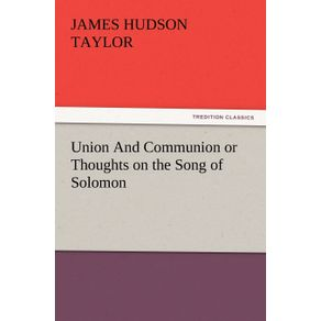 Union-and-Communion-or-Thoughts-on-the-Song-of-Solomon