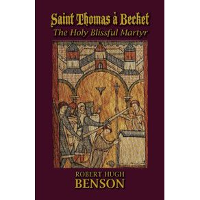 Saint-Thomas-a-Becket-The-Holy-Blissful-Martyr