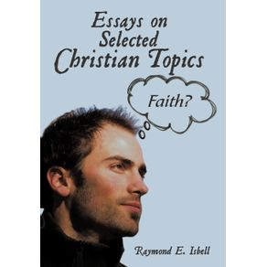 Essays-on-Selected-Christian-Topics