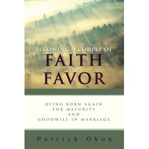 Becoming-a-Couple-of-Faith-and-Favor