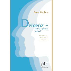 Demenz---und-wie-geht-es-weiter--Ratgeber-fur-Angehorige-und-Betreuer