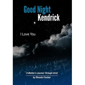 Good-Night-Kendrick-I-Love-You