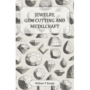 Jewelry-Gem-Cutting-and-Metalcraft