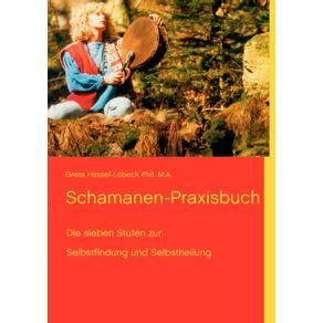 Schamanen-Praxisbuch