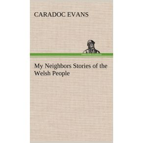 My-Neighbors-Stories-of-the-Welsh-People