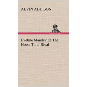 Eveline-Mandeville-The-Horse-Thief-Rival