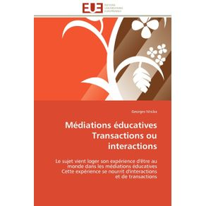 Mediations-educatives--transactions-ou-interactions