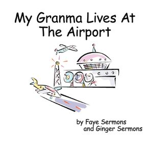 My-Granma-Lives-At-The-Airport