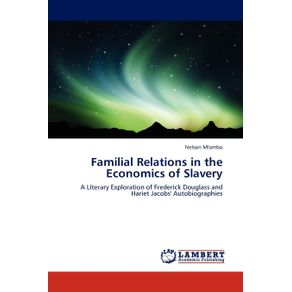 Familial-Relations-in-the-Economics-of-Slavery