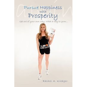 Pursue-Happiness-with-Prosperity...