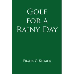 Golf-for-a-Rainy-Day