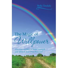 The-Magic-of-Willpower