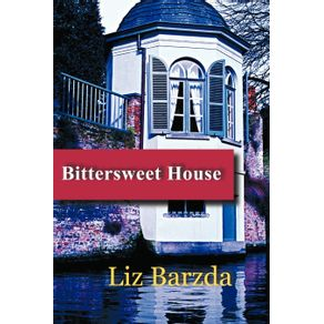 Bittersweet-House