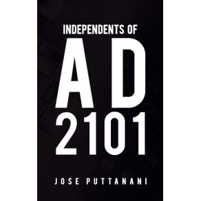 Independents-of-AD-2101