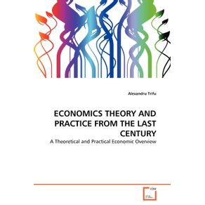 ECONOMICS-THEORY-AND-PRACTICE-FROM-THE-LAST-CENTURY