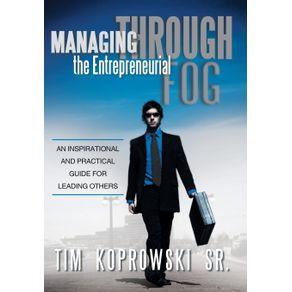Managing-Through-the-Entrepreneurial-Fog