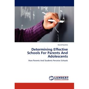 Determining-Effective-Schools-For-Parents-And-Adolescents