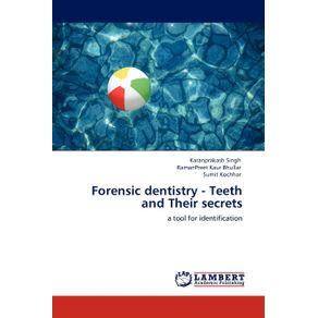 Forensic-dentistry---Teeth-and-Their-secrets