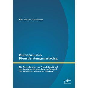 Multisensuales-Dienstleistungsmarketing