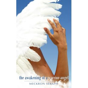 The-Awakening-of-a-Warrior-Angel