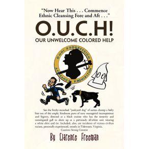 O.U.C.H--Our-Unwelcome-Colored-Help