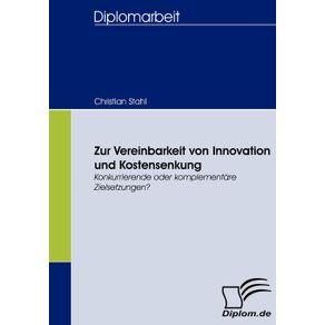 Zur-Vereinbarkeit-von-Innovation-und-Kostensenkung