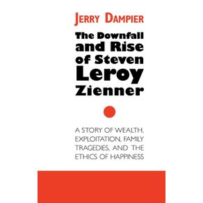The-Downfall-and-Rise-of-Steven-Leroy-Zienner