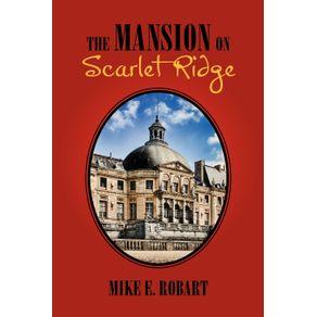 The-Mansion-on-Scarlet-Ridge