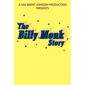 The-Billy-Monk-Story