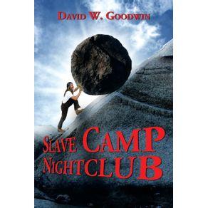 Slave-Camp-Nightclub