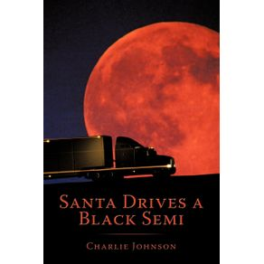 Santa-Drives-a-Black-Semi