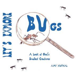 Lets-Explore-Bugs